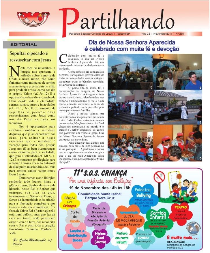 Paróquia Sagrado Coração de Jesus | Taubaté/SP   Ano 22 | Novembro/2011 | Nº 255                                          ...
