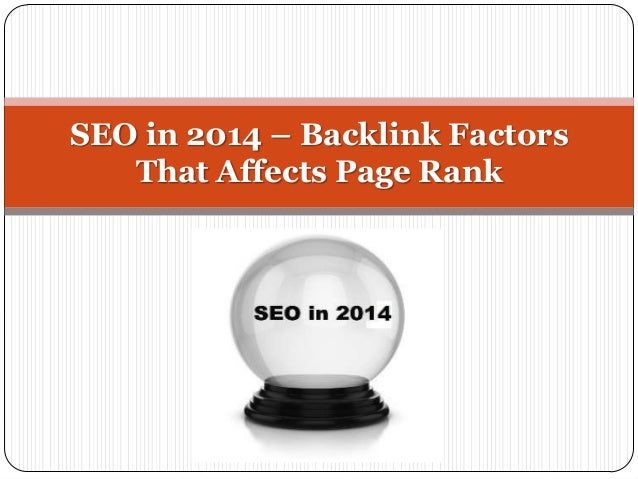 SEO in 2014 – Backlink Factors That Affects Page Rank