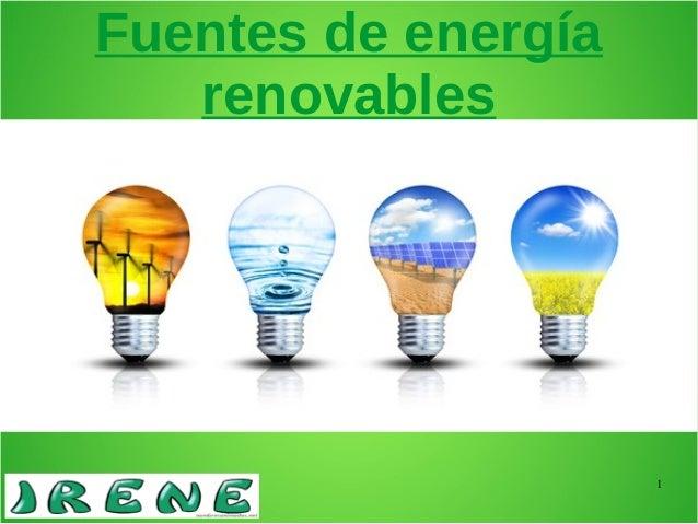 1 Fuentes de energía renovables