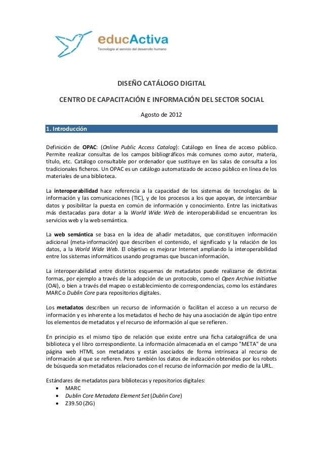 DISEÑO CATÁLOGO DIGITAL CENTRO DE CAPACITACIÓN E INFORMACIÓN DEL SECTOR SOCIAL Agosto de 2012 1. Introducción Definición d...