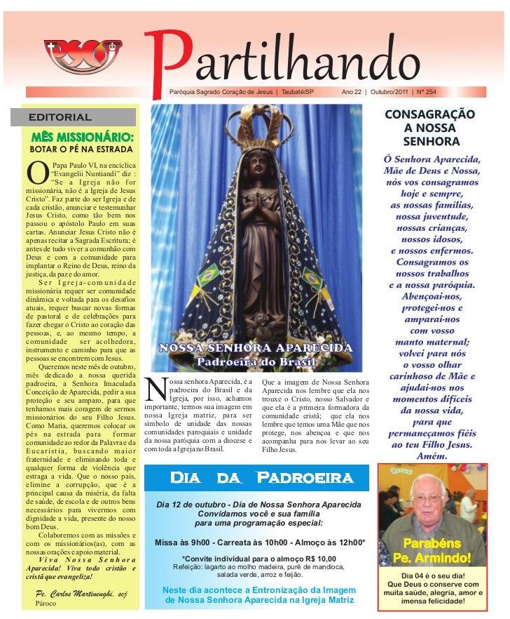 Paróquia Sagrado Coração de Jesus | Taubaté/SP        Ano 22 | Outubro/2011 | Nº 254O         Papa Paulo VI, na encíclica ...