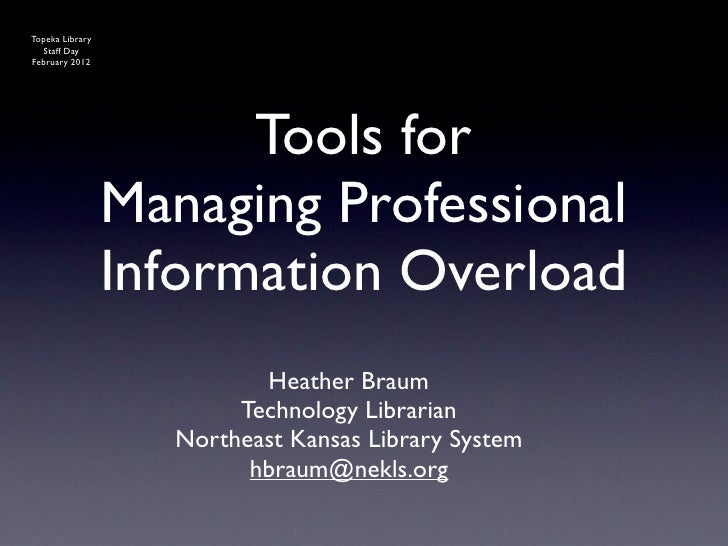 Topeka Library  Staff DayFebruary 2012                       Tools for                 Managing Professional              ...