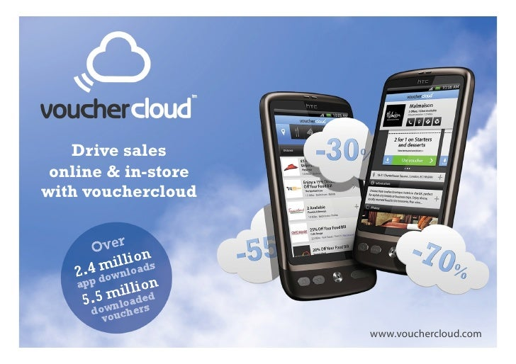 Drive sales  online & in-store with vouchercloudwww.vouchercloud.com    www.vouchercloud.com