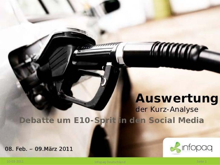 Auswertung                                                der Kurz-Analyse       Debatte um E10-Sprit in den Social Media0...