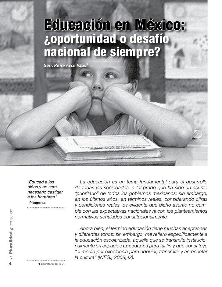 Educación en México:              ¿oportunidad o desafío              nacional de siempre?              Sen. René Arce Isl...