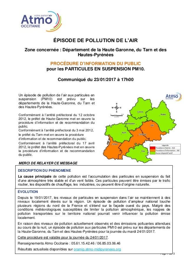 ÉPISODE DE POLLUTION DE L'AIR Zone concernée : Département de la Haute Garonne, du Tarn et des Hautes-Pyrénées PROCÉDURE D...