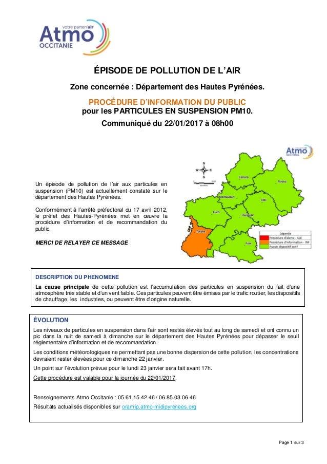 ÉPISODE DE POLLUTION DE L'AIR Zone concernée : Département des Hautes Pyrénées. PROCÉDURE D'INFORMATION DU PUBLIC pour les...