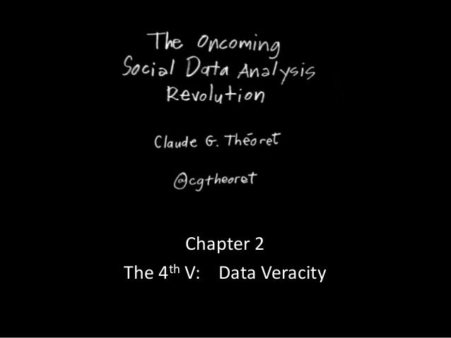 Chapter 2The 4th V: Data Veracity
