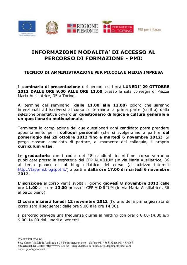 INFORMAZIONI MODALITA' DI ACCESSO AL                PERCORSO DI FORMAZIONE - PMI:     TECNICO DI AMMINISTRAZIONE PER PICCO...