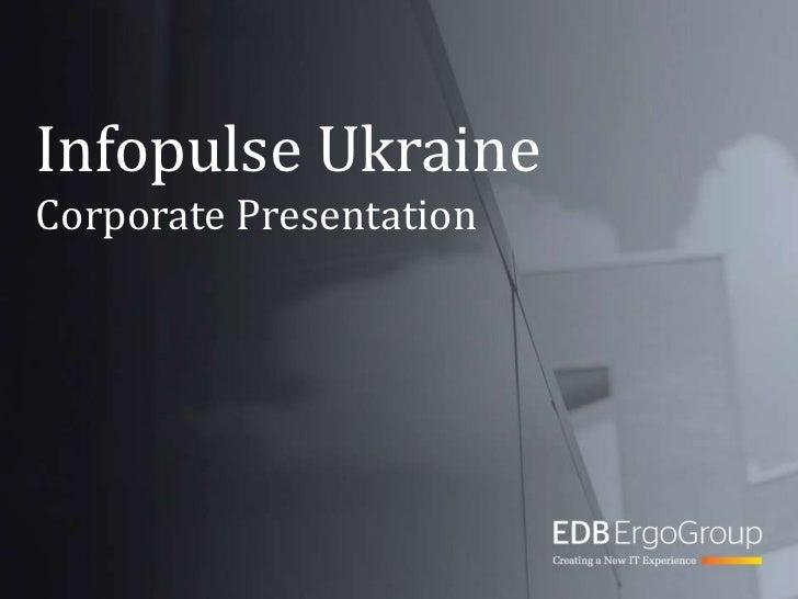 Infopulse UkraineCorporate Presentation