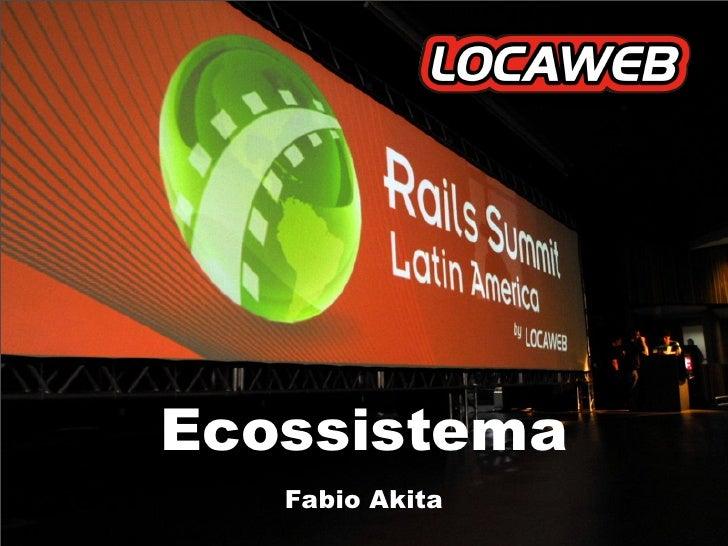 Ecossistema    Fabio Akita