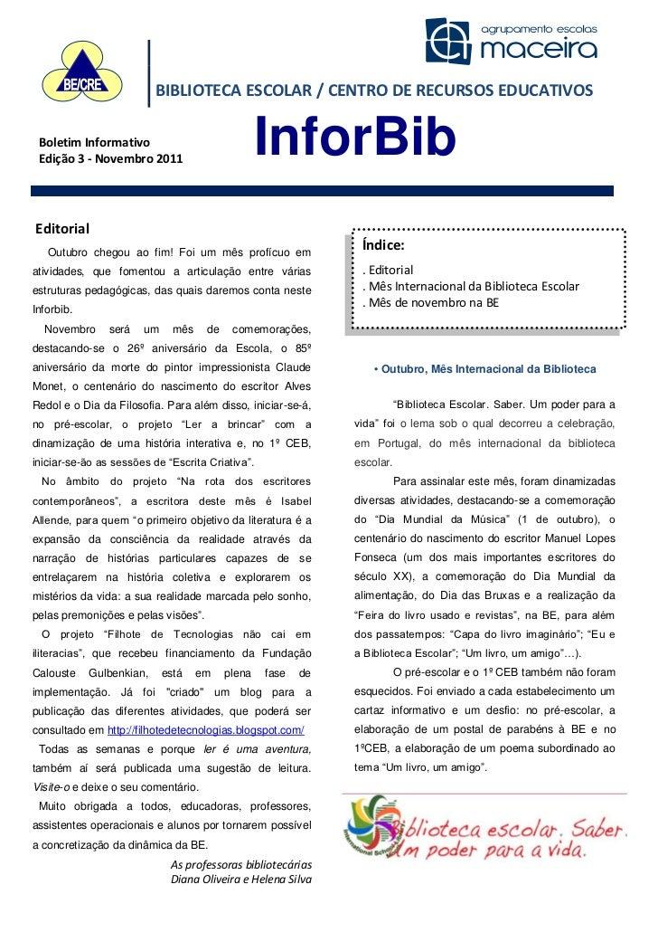 BIBLIOTECA ESCOLAR / CENTRO DE RECURSOS EDUCATIVOS Boletim Informativo Edição 3 - Novembro 2011                           ...
