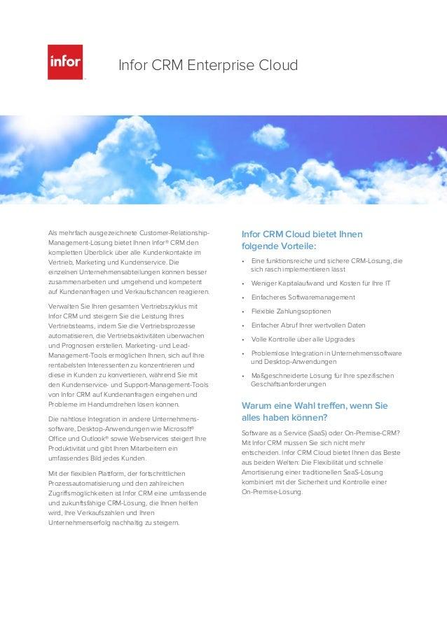 Als mehrfach ausgezeichnete Customer-Relationship- Management-Lösung bietet Ihnen Infor® CRM den kompletten Überblick über...