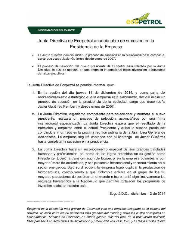 Junta Directiva de Ecopetrol anuncia plan de sucesión en la Presidencia de la Empresa  La Junta directiva decidió iniciar...
