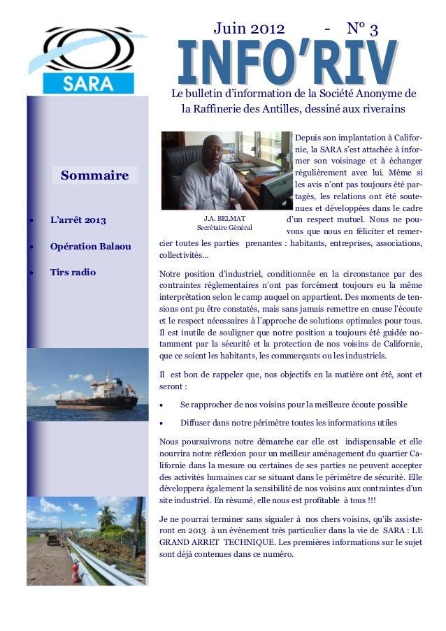 Juin 2012                     - N° 3                           Le bulletin d'information de la Société Anonyme de         ...