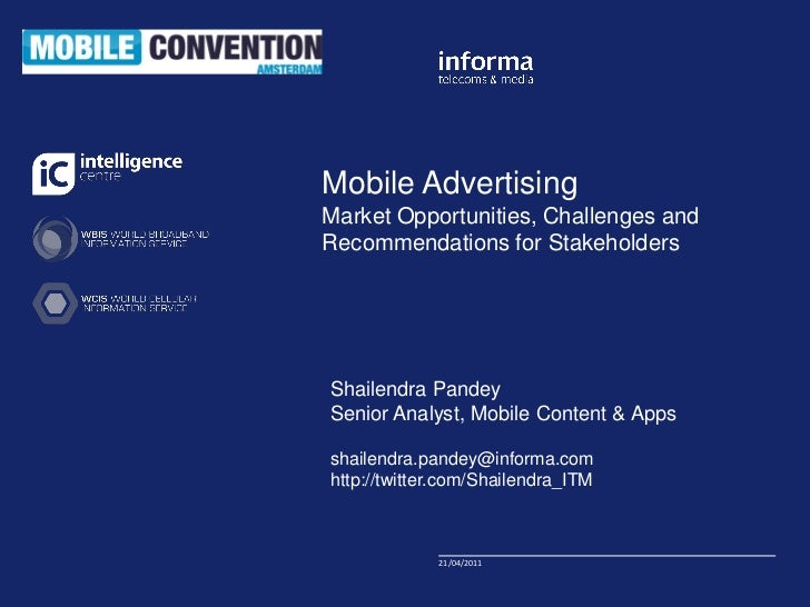 Click to edit Master titleMobile Advertising          styleMarket Opportunities, Challenges andRecommendations for Stakeho...