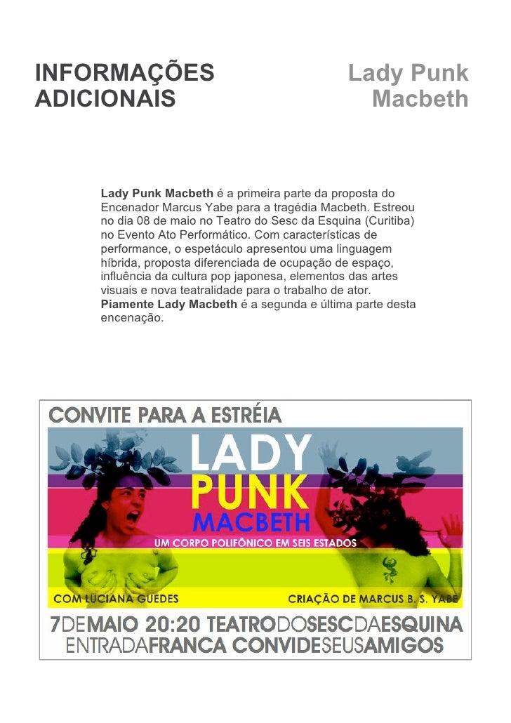 INFORMAÇÕES                                     Lady Punk ADICIONAIS                                        Macbeth       ...