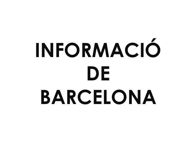 INFORMACIÓ DE BARCELONA