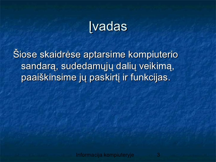 Informacija kompiuteryje Slide 3