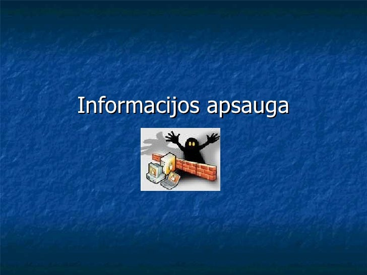 Informacijos apsauga