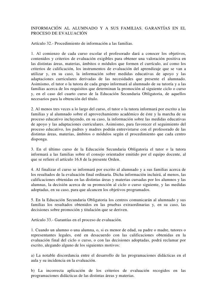 INFORMACIÓN AL ALUMNADO Y A SUS FAMILIAS. GARANTÍAS EN ELPROCESO DE EVALUACIÓNArtículo 32.- Procedimiento de información a...
