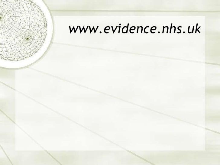 www.evidence.nhs.uk<br />