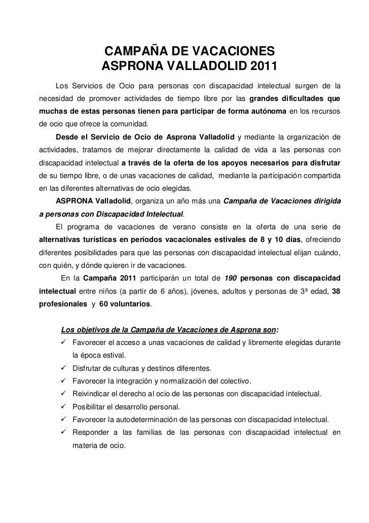 CAMPAÑA DE VACACIONES                   ASPRONA VALLADOLID 2011     Los Servicios de Ocio para personas con discapacidad i...