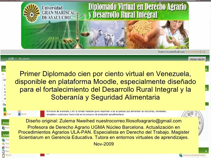 Primer Diplomado cien por ciento virtual en Venezuela, disponible en plataforma Moodle, especialmente diseñado para el for...
