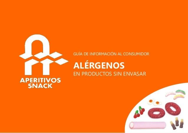 GUÍA DE INFORMACIÓN AL CONSUMIDOR ALÉRGENOS EN PRODUCTOS SIN ENVASAR