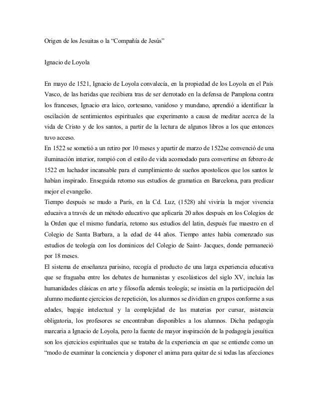 """Origen de los Jesuitas o la """"Compañía de Jesús"""" Ignacio de Loyola En mayo de 1521, Ignacio de Loyola convalecía, en la pro..."""