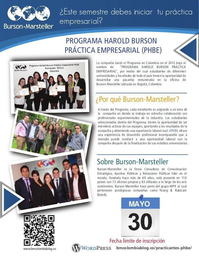 """La compañía lanzó el Programa en Colombia en el 2012 bajo el nombre de """"PROGRAMA HAROLD BURSON PRÁCTICA EMPRESARIAL"""", por ..."""