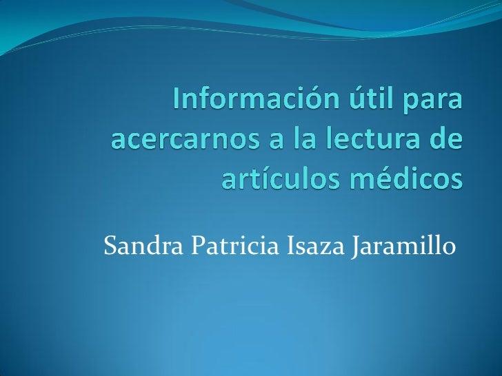 Sandra Patricia Isaza Jaramillo