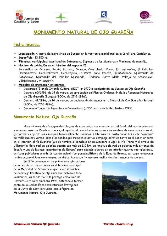 Monumento Natural Ojo Guareña Versión (Marzo 2014) MONUMENTO NATURAL DE OJO GUAREÑA Ficha técnica.  Localización:Al norte...