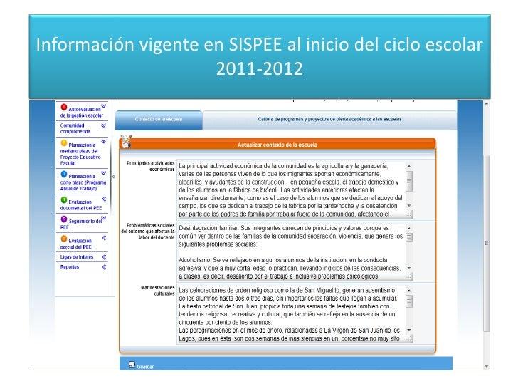 Información vigente en SISPEE al inicio del ciclo escolar 2011-2012<br />