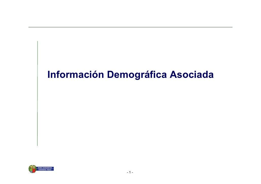 Información Demográfica Asociada                    -1-