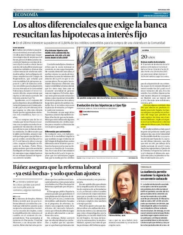 30 MARTES, 26 DE NOVIEMBRE, 2013  INFORMACIÓN  ECONOMÍA  CORREO ELECTRÓNICO  informacion.economia@epi.es  Los altos difere...