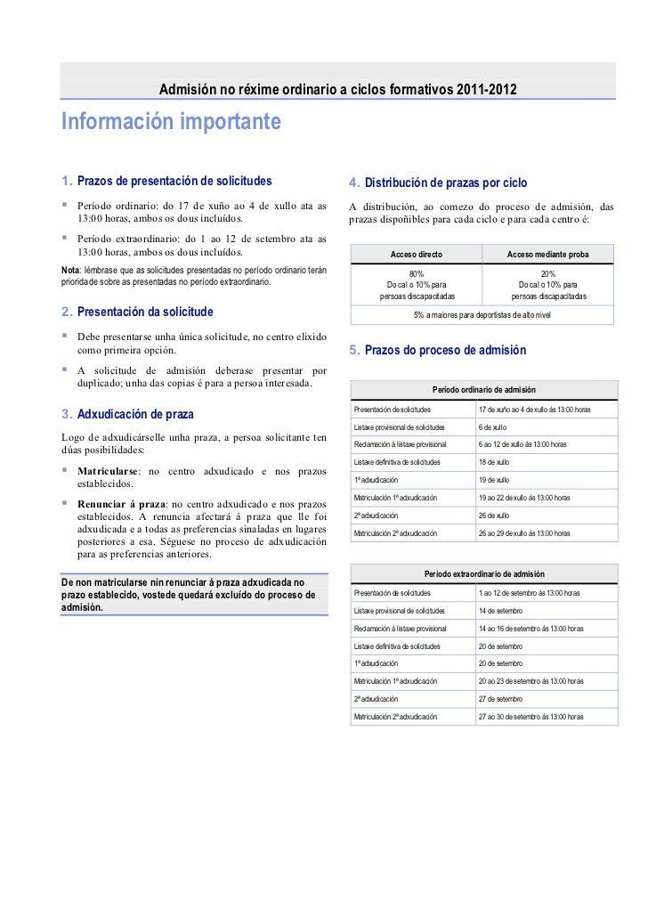 Admisión no réxime ordinario a ciclos formativos 2011-2012Información importante1. Prazos de presentación de solicitudes  ...