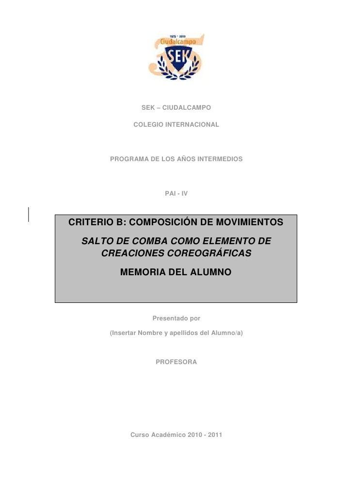 SEK – CIUDALCAMPO              COLEGIO INTERNACIONAL       PROGRAMA DE LOS AÑOS INTERMEDIOS                        PAI - I...