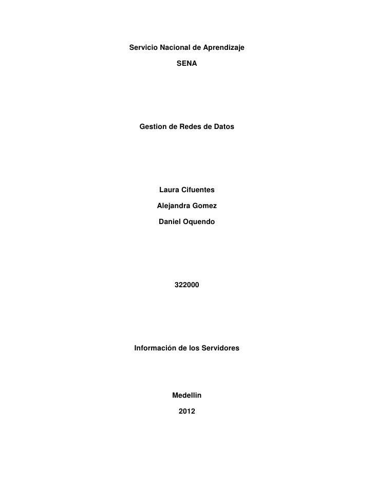 Servicio Nacional de Aprendizaje             SENA  Gestion de Redes de Datos        Laura Cifuentes       Alejandra Gomez ...