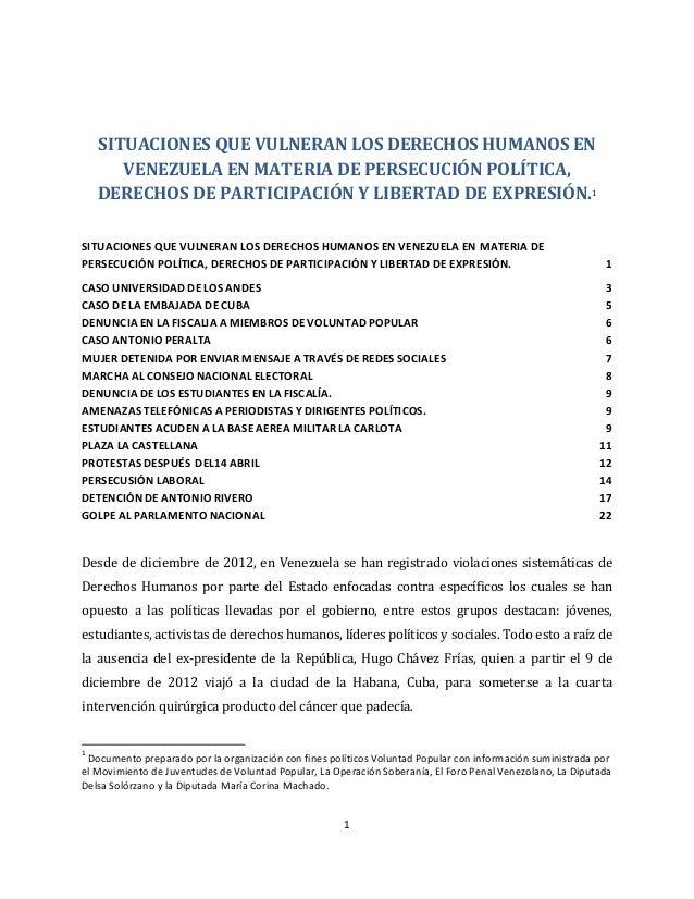 1 SITUACIONES QUE VULNERAN LOS DERECHOS HUMANOS EN VENEZUELA EN MATERIA DE PERSECUCIÓN POLÍTICA,...