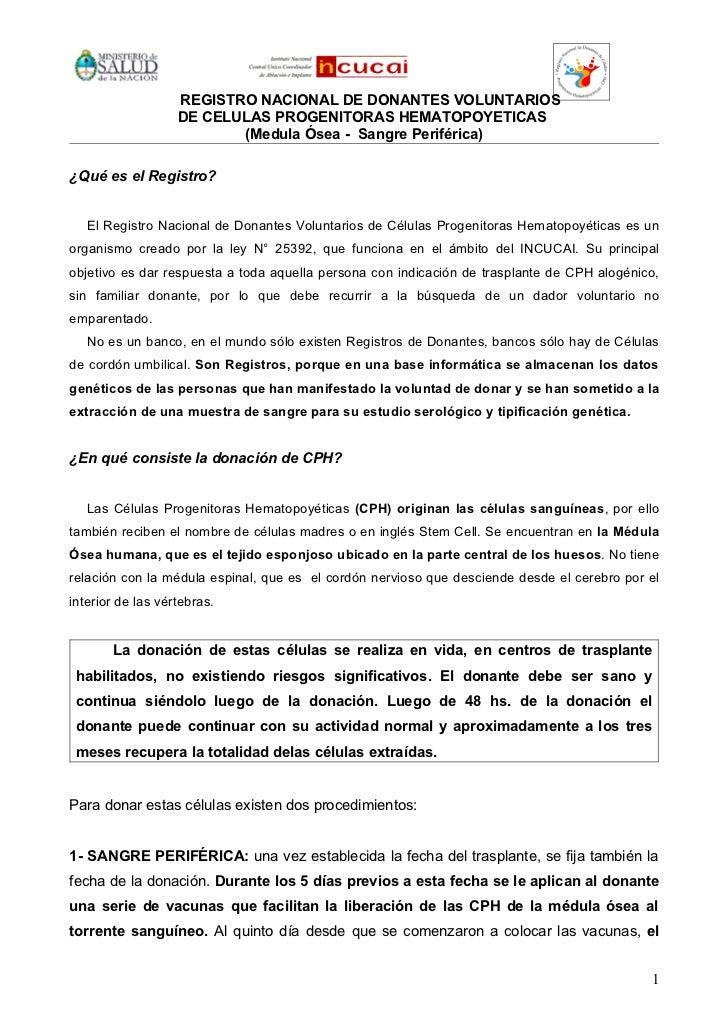 REGISTRO NACIONAL DE DONANTES VOLUNTARIOS                   DE CELULAS PROGENITORAS HEMATOPOYETICAS                       ...
