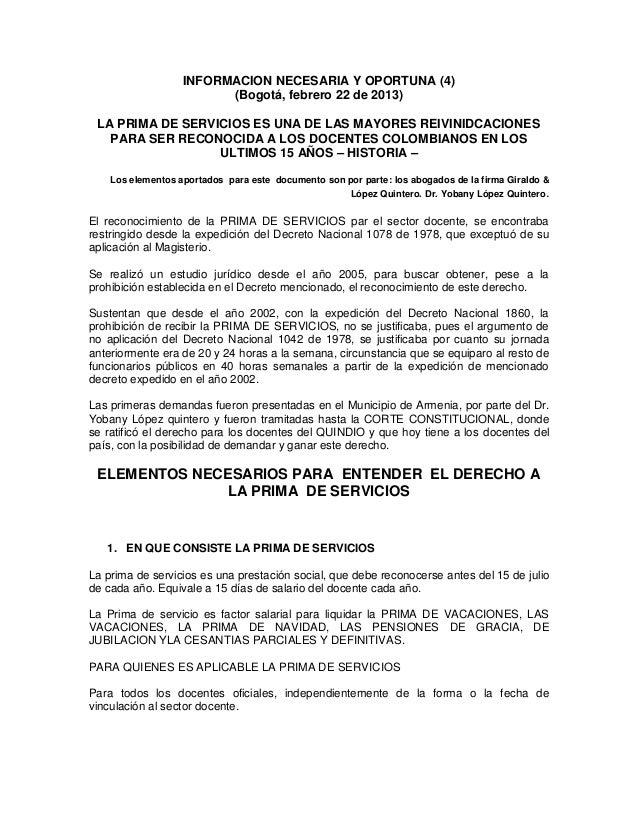 INFORMACION NECESARIA Y OPORTUNA (4)                         (Bogotá, febrero 22 de 2013) LA PRIMA DE SERVICIOS ES UNA DE ...