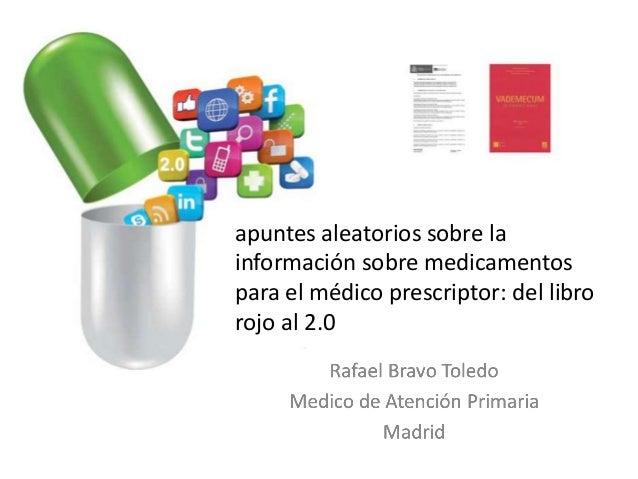 apuntes aleatorios sobre la información sobre medicamentos para el médico prescriptor: del libro rojo al 2.0