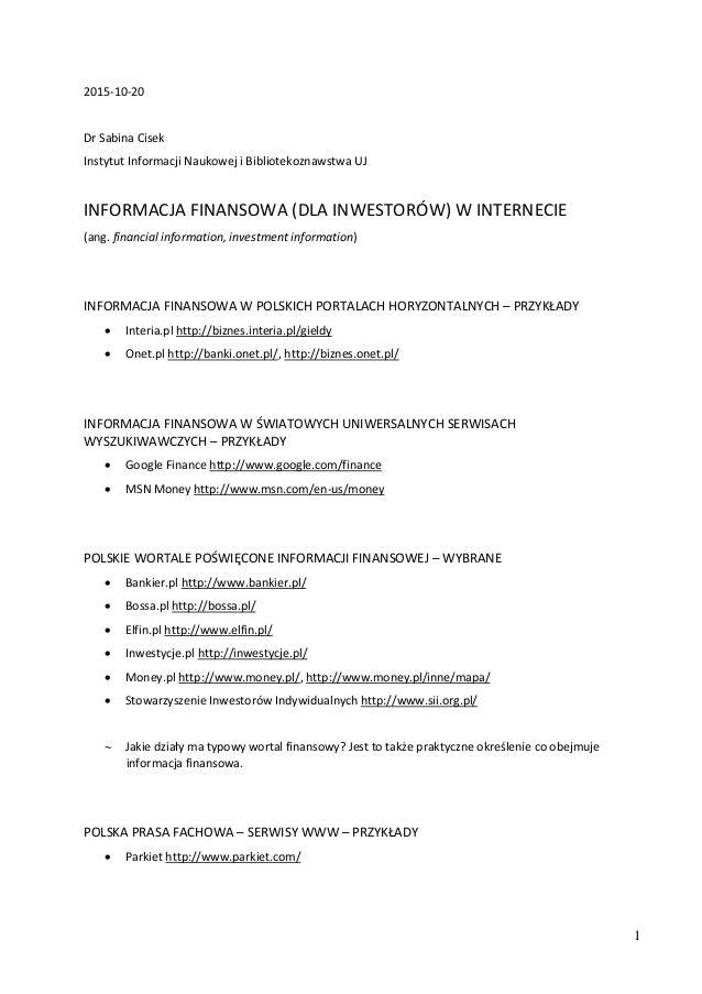 1 2015-10-20 Dr Sabina Cisek Instytut Informacji Naukowej i Bibliotekoznawstwa UJ INFORMACJA FINANSOWA (DLA INWESTORÓW) W ...