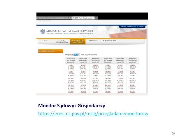 Monitor Sądowy i Gospodarczy https://ems.ms.gov.pl/msig/przegladaniemonitorow 26
