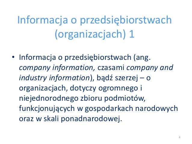 Informacja o przedsiębiorstwach (organizacjach) 1 • Informacja o przedsiębiorstwach (ang. company information, czasami com...