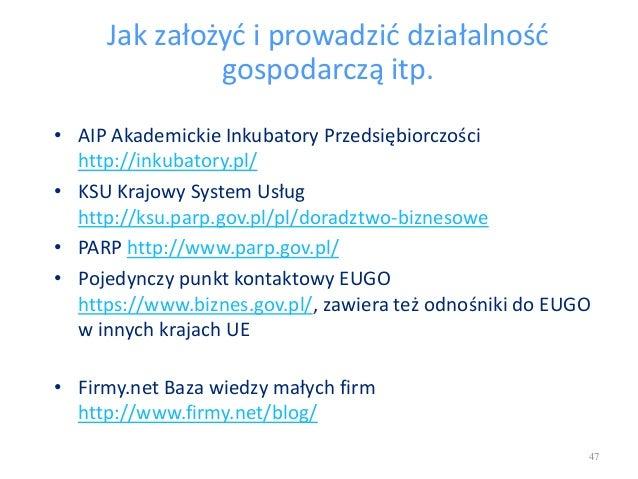 Jak założyć i prowadzić działalność gospodarczą itp. • AIP Akademickie Inkubatory Przedsiębiorczości http://inkubatory.pl/...