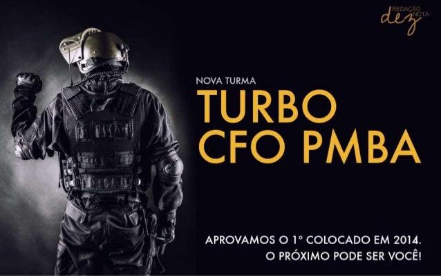 APRESENTAÇÃO DO CURSO • 100% virtual; • Análise do edital CFO PMBA 2014 (mais recente), no que compete à prova de Redação;...