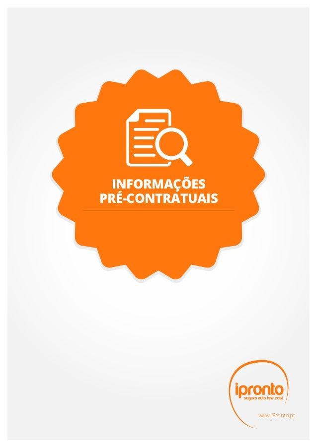 INFORMAÇÕESPRÉ-CONTRATUAIS                  www.iPronto.pt