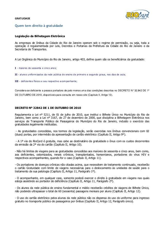 GRATUIDADE Quem tem direito à gratuidade Legislação da Bilhetagem Eletrônica As empresas de ônibus da Cidade do Rio de Jan...